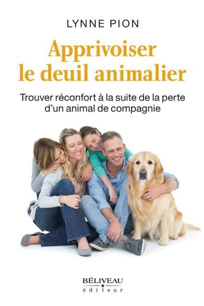apprivoiser-le-deuil-animalier-par-lynne-pion-chez-beliveau-editeur